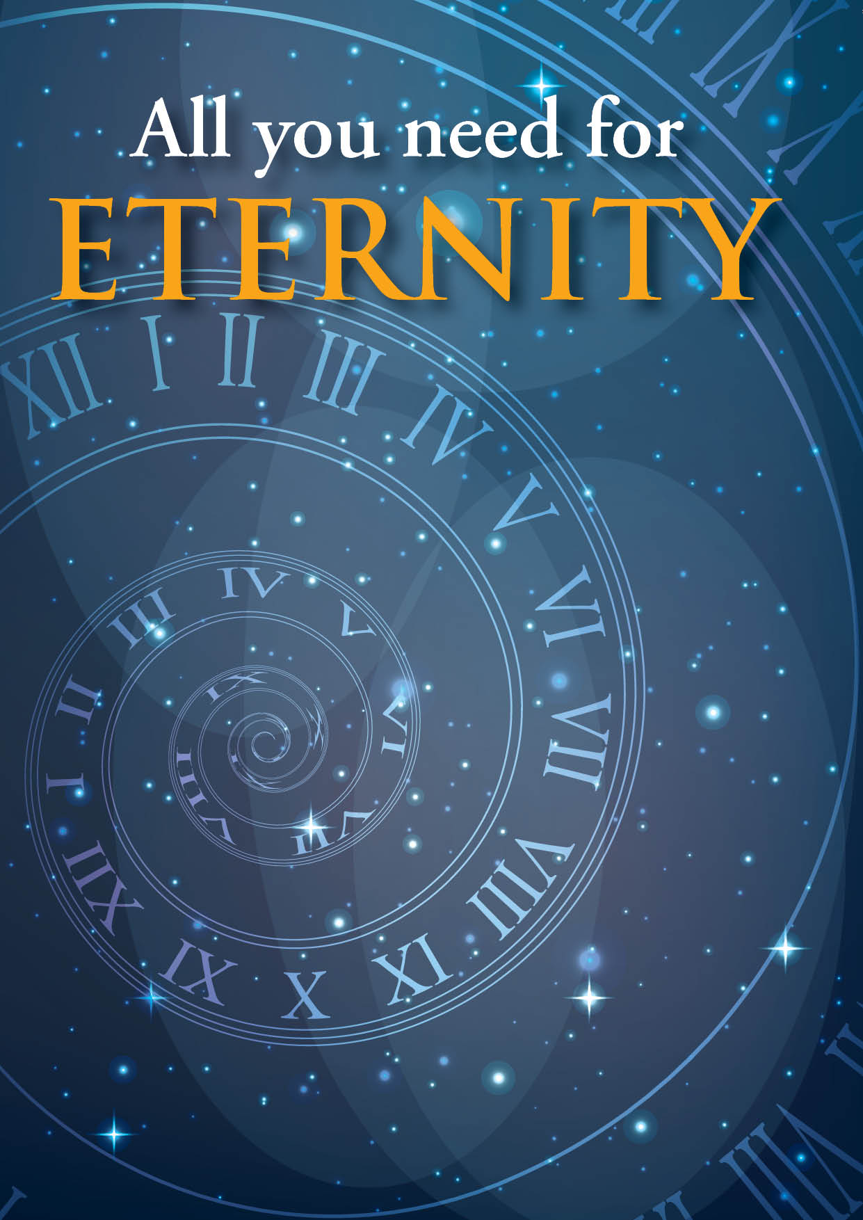 All You Need For Eternity (25 Pack)