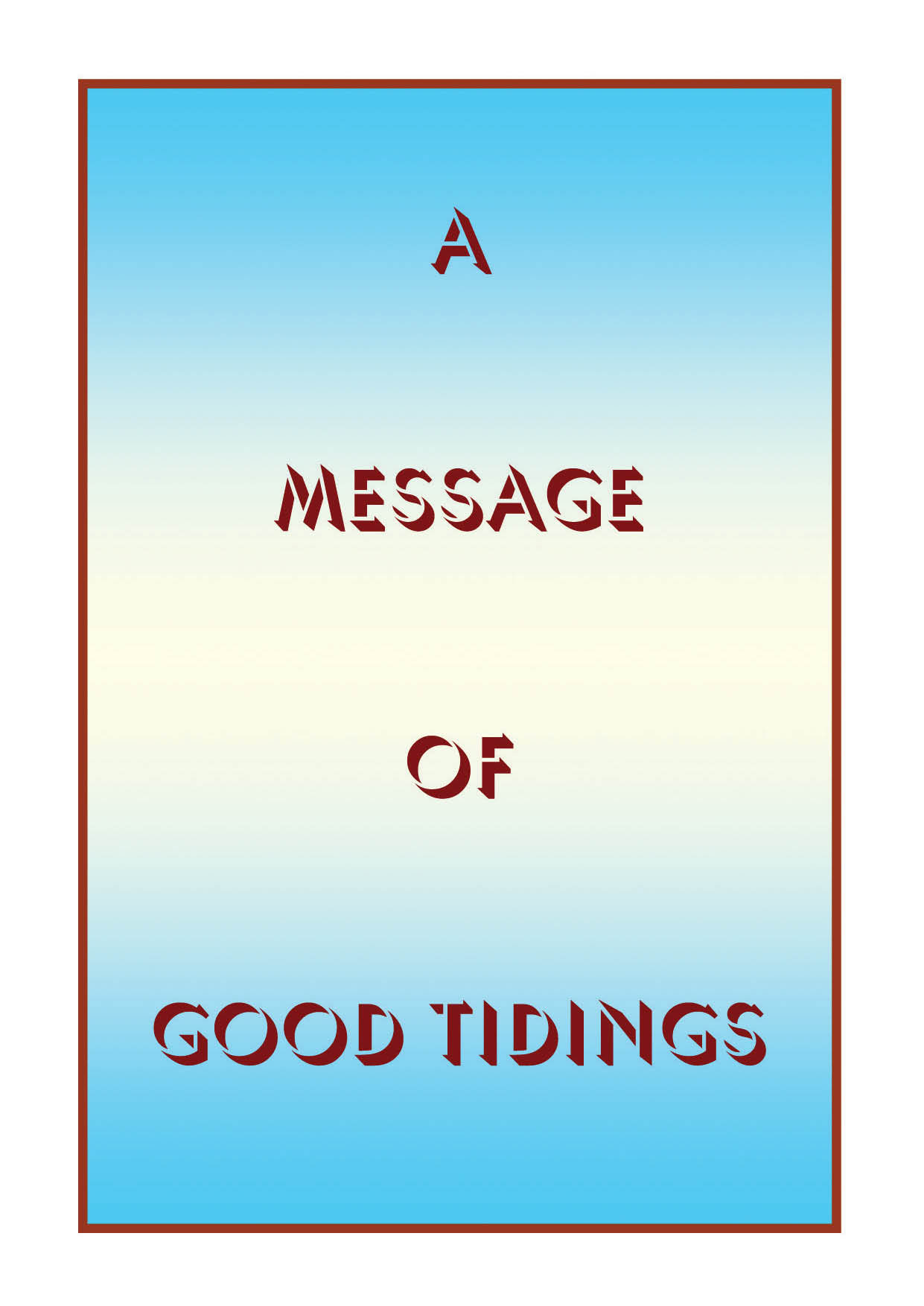 A Message of Good Tidings (25 Pack)